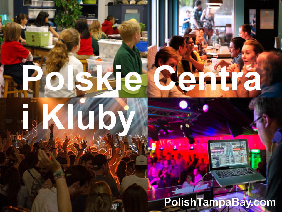 Polskie Centra i Klubyw Tampa Bay:Citrus, Hernando, Hillsborough, Manatee, Pasco, Pinellas, Sarasota